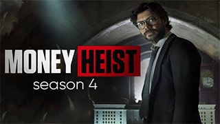 Money Heist S04 Full Movie
