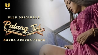 Palang Tod Aadha Adhura Pyaar Full Movie