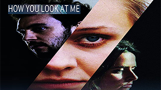 How You Look at Me Torrent Download