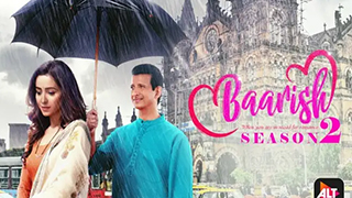 Baarish Season 2 EP 1-11