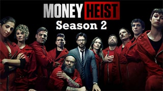 Money Heist S02 Full Movie