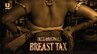 Breast Tax S01 Full Movie