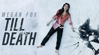 Till Death Full Movie