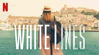 White Lines Season 1