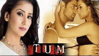 Tum – A Dangerous Obsession