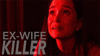 Ex-Wife Killer Full Movie