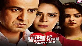 Kehne Ko Humsafar Hain Season 3 EP 11-19