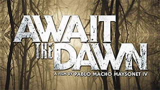 Await the Dawn Full Movie