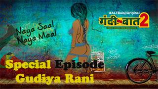 Gandii Baat Season 2 Special Episode Gudiya Rani