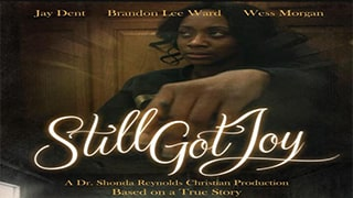 Still Got Joy Full Movie