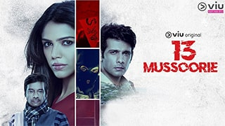 13 Mussoorie S01 Full Movie