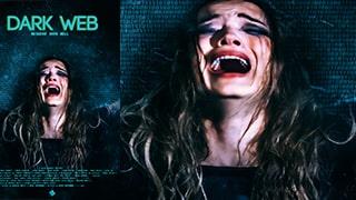 Dark Web Descent Into Hell Full Movie