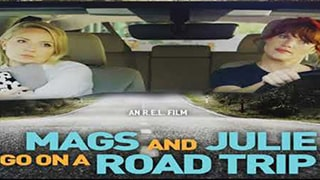 Mags and Julie Go on a Road Trip Full Movie