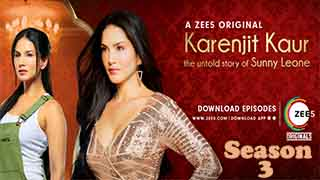 Karenjit Kaur The Untold Story of Sunny Leone Season 3