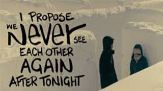 I Propose We Never See Each Other Again After Tonight Full Movie
