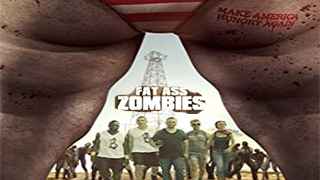 Fat Ass Zombies