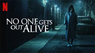 No One Gets Out Alive bingtorrent