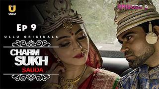 Charmsukh Sauda Episode 9 Season 1