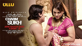 Charmsukh Jane Anjane Mein 4 Part 2 Full Movie