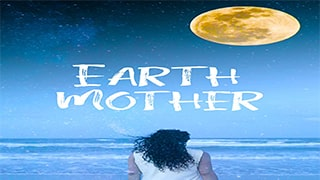 Earth Mother Full Movie
