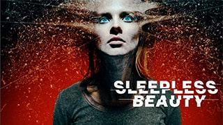 Sleepless Beauty Full Movie