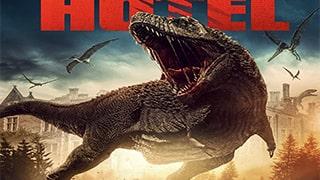 Dinosaur Hotel Full Movie