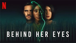 Behind Her Eyes Full Movie