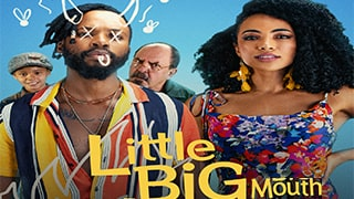 Little Big Mouth Full Movie