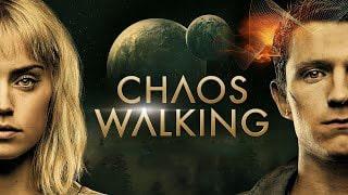 Chaos Walking Full Movie