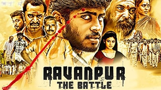 Ravanpur The Battle -Madha Yaanai Koottam Full Movie