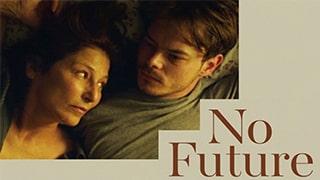 No Future Full Movie
