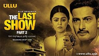 The Last Show Part 2