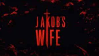 Jakobs Wife Torrent Kickass or Watch Online