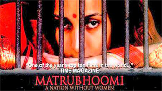 Matrubhoomi A Nation Without Women
