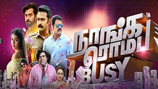 Naanga Romba Busy Full Movie