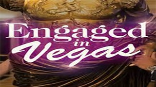 Engaged in Vegas Watch Online 2021 English Movie or HDrip Download Torrent