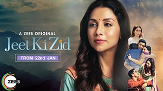 Jeet Ki Zid S01 Full Movie