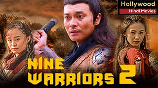 Nine Warriors Part 2