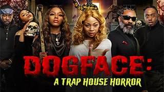 Dogface A Traphouse Horror