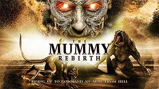 The Mummy Rebirth bingtorrent