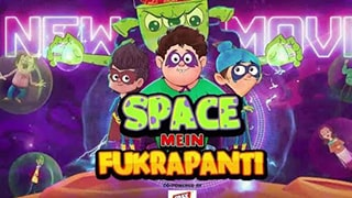 Fukrey Boyzzz Space Mein Fukrapanti Full Movie