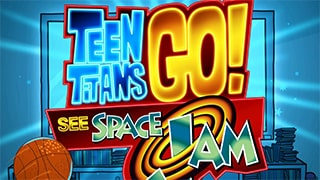 Teen Titans Go See Space Jam