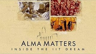 Alma Matters Inside the IIT Dream S01 Full Movie