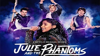Julie and the Phantoms S01