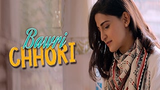 Bawri Chhori Full Movie