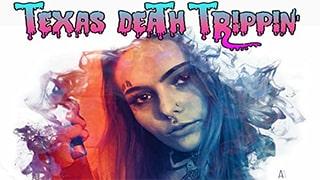 Texas Death Trippin Torrent