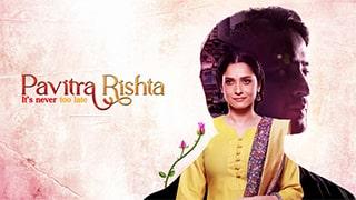 Pavitra Rishta Its never too late