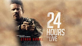 24 Hours to Live Torrent Kickass