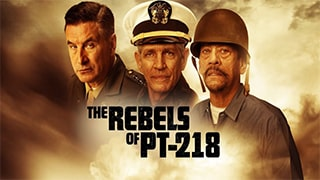 The Rebels of PT 218 Full Movie