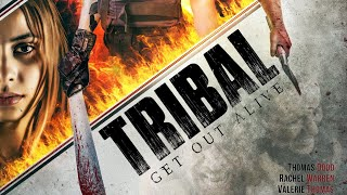 Tribal Get Out Alive Yts Movie Torrent